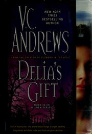 Cover of: Delia's gift by V. C. Andrews