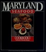 Cover of: Maryland seafood, cookbook I by 