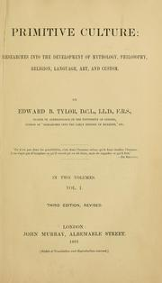 Cover of: Primitive culture by Edward B. Tylor, Tylor, Edward Burnett Sir