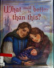 Cover of: What could be better than this? by Linda Ashman