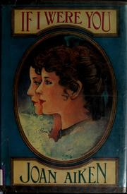 Cover of: If I were you by Joan Aiken