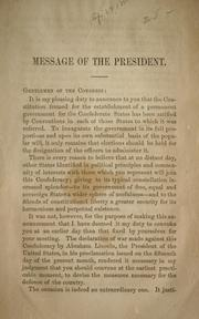 Cover of: Message of the President by Confederate States of America. President