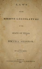 Cover of: Laws of the eighth Legislature of the State of Texas, extra session by Texas