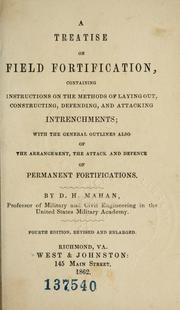 Cover of: A treatise on field fortification by D. H. Mahan