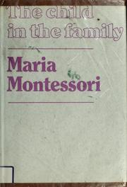 Cover of: Bambino in famiglia by Maria Montessori