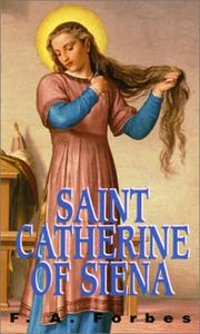 Cover of: St. Catherine of Siena by F. A. Forbes