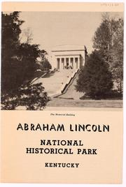 Cover of: Abraham Lincoln National Historical Park, Kentucky by United States. National Park Service.