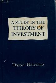 Cover of: A study in the theory of investment by Trygve Haavelmo