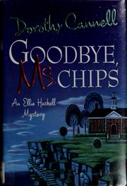 Cover of: Goodbye, Ms. Chips by Dorothy Cannell