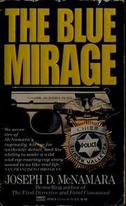 Cover of: The blue mirage by Joseph D. McNamara