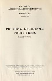 Cover of: Pruning deciduous fruit trees by Warren P. Tufts