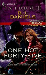 Cover of: One hot forty-five by B. J. Daniels