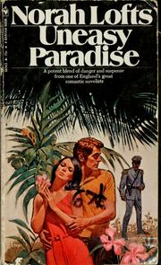 Cover of: Uneasy paradise by Norah Lofts