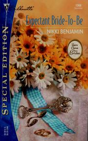 Cover of: Expectant bride-to-be by Nikki Benjamin