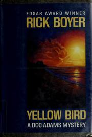 Cover of: Yellow bird by Rick Boyer