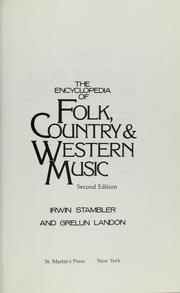 Cover of: Encyclopedia of folk, country and western music by Irwin Stambler