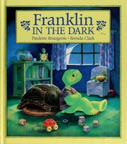 Cover of: Franklin in the dark by Paulette Bourgeois
