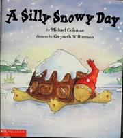 Cover of: A silly snowy day by Coleman, Michael