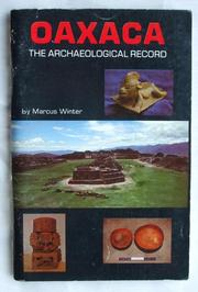 Cover of: Oaxaca, the archaeological record by Marcus Winter