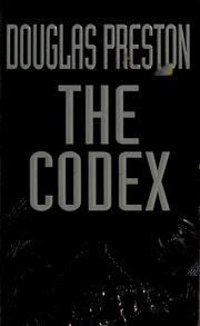 Cover of: The codex by Douglas J. Preston
