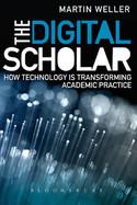 Cover of: The Digital Scholar by Martin Weller