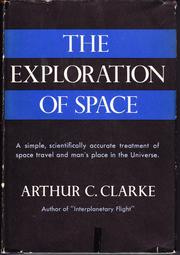 Cover of: The exploration of space by Arthur C. Clarke