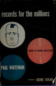 Cover of: Records for the millions by Paul Whiteman