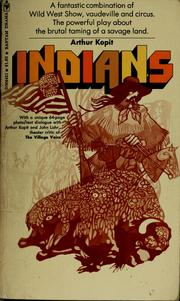 Cover of: Indians by Arthur L. Kopit