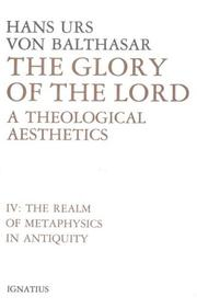 Cover of: Glory of the Lord: A Theological Aesthetics by Hans Urs von Balthasar