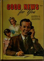Cover of: Good news for you by Arthur Stanley Maxwell