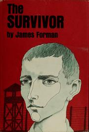 Cover of: The survivor by James D. Forman