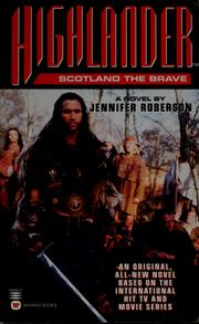 Cover of: Scotland the brave by Jennifer Roberson