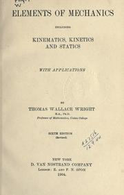 Cover of: Elements of mechanics by Thomas Wallace Wright
