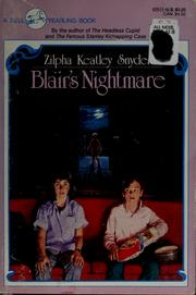 Cover of: Blair's nightmare by Zilpha Keatley Snyder