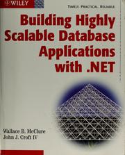 Cover of: Building highly scalable database applications with .NET by Wallace B. McClure