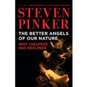 Cover of: The better angels of our nature by Steven Pinker