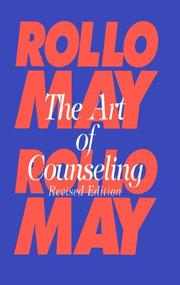 Cover of: The art of counseling by Rollo May
