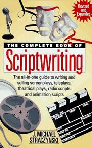 Cover of: The complete book of scriptwriting by J. Michael Straczynski