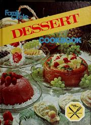 Cover of: Family circle dessert cookbook by