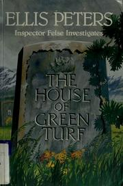 Cover of: The house of green turf by Edith Pargeter