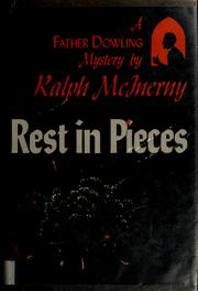 Cover of: Rest in pieces by Ralph M. McInerny