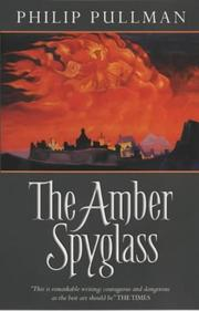 Cover of: The amber spyglass by Philip Pullman