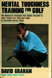 Cover of: Mental toughness training for golf by David Graham