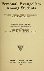 Cover of: Personal evangelism among students by Stewart, George