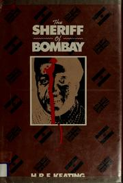 Cover of: The sheriff of Bombay by H. R. F. Keating