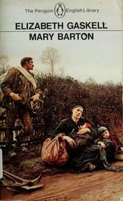 Cover of: Mary Barton: a tale of Manchester life by Elizabeth Cleghorn Gaskell
