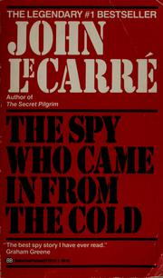 Cover of: The Spy Who Came in from the Cold by John le Carré