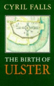 Cover of: The Birth of Ulster by Cyril Falls