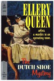 Cover of: The Dutch shoe mystery by Ellery Queen
