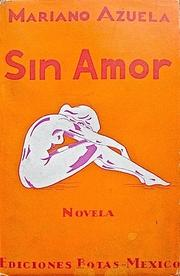 Cover of: Sin amor by Mariano Azuela